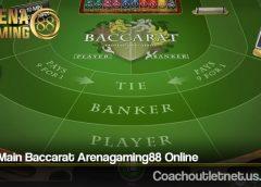 Cara Main Baccarat Arenagaming88 Online