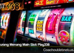 Trik Curang Menang Main Slot Play338