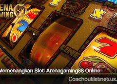 Cara Memenangkan Slot Arenagaming88 Online