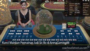 Kunci Mainkan Permainan Judi Sic Bo di ArenaGaming88